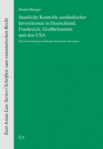 Staatliche Kontrolle ausländischer Investitionen in Deutschland, Frankreich, Großbritannien und den USA