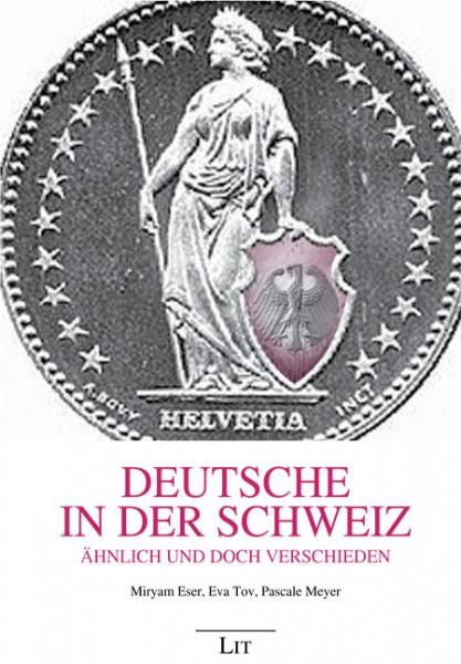 Deutsche in der Schweiz - Ähnlich und doch verschieden