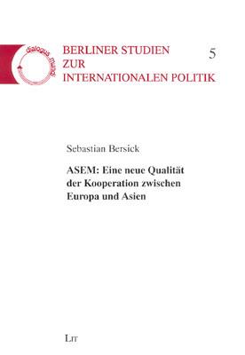 ASEM: Eine neue Qualität der Kooperation zwischen Europa und Asien
