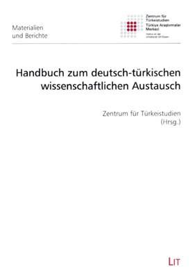 Handbuch zum deutsch-türkischen wissenschaftlichen Austausch