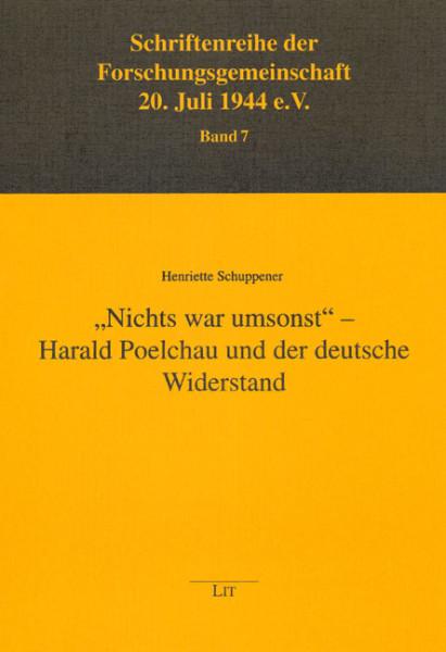 """""""Nichts war umsonst"""" - Harald Poelchau und der deutsche Widerstand"""