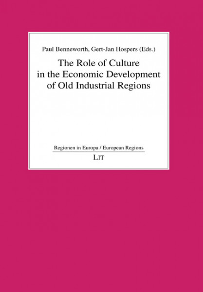 The Role of Culture in the Economic Development of Old Industrial Regions