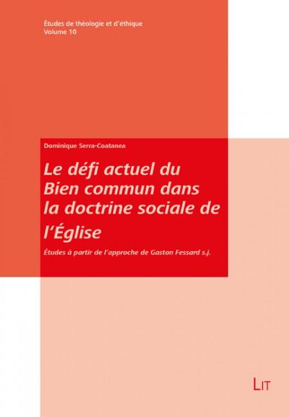 Le défi actuel du Bien commun dans la doctrine sociale de l'Église