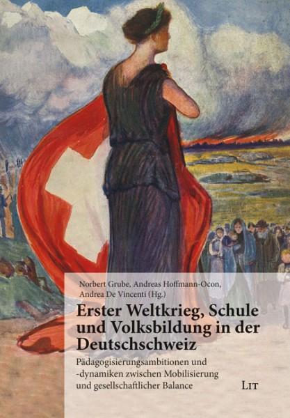 Erster Weltkrieg, Schule und Volksbildung in der Deutschschweiz