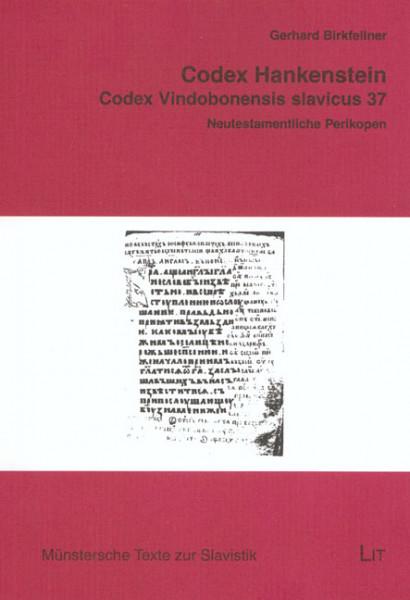 Codex Hankenstein (Codex Vindobonensis slavicus 37)
