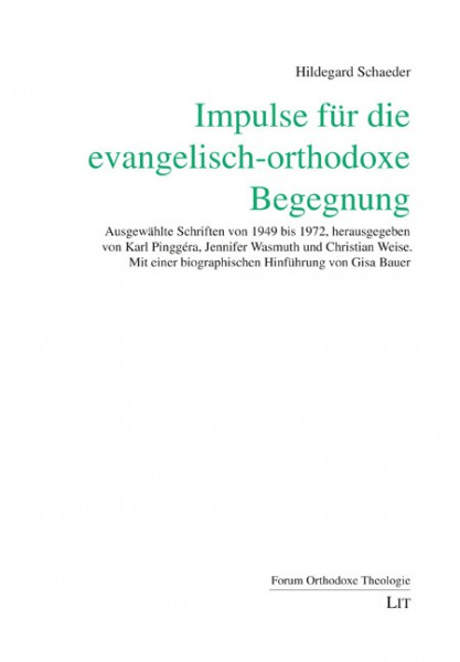 Impulse für die evangelisch-orthodoxe Begegnung