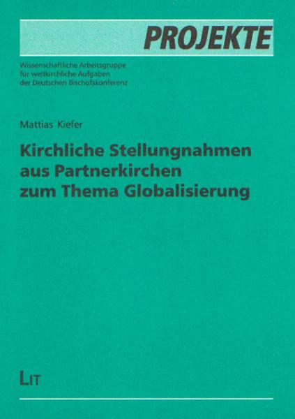 Kirchliche Stellungnahmen aus Partnerkirchen zum Thema Globalisierung