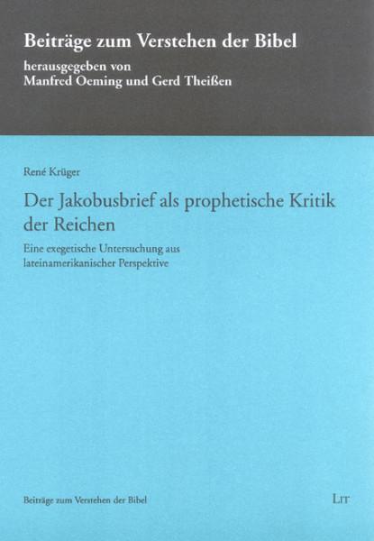Der Jakobusbrief als prophetische Kritik der Reichen