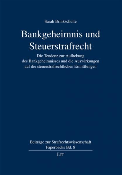 Bankgeheimnis und Steuerstrafrecht