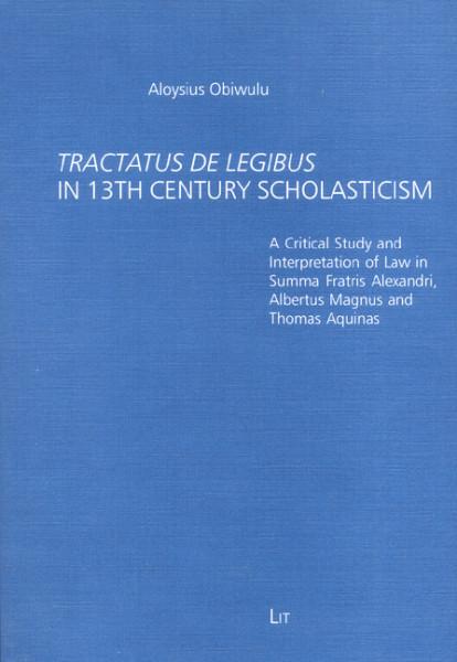 TRACTATUS DE LEGIBUS in 13th Century Scholasticism