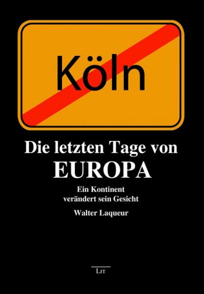 Die letzten Tage von Europa