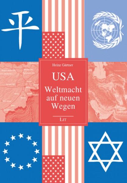 USA - Weltmacht auf neuen Wegen