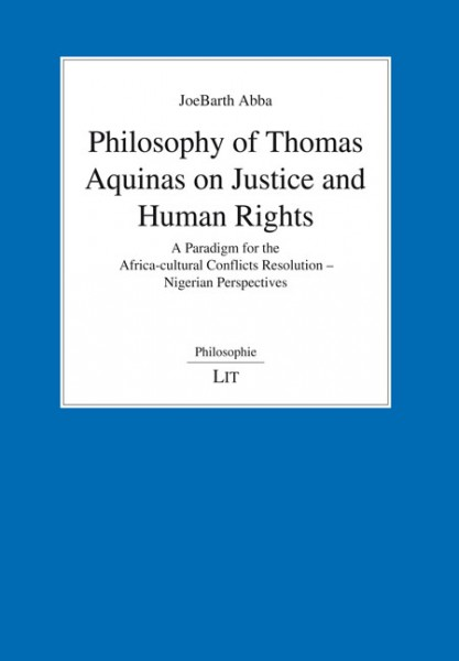 Philosophy of Thomas Aquinas on Justice and Human Rights