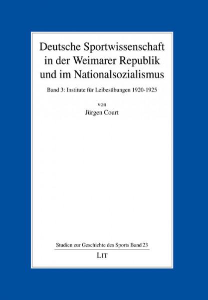 Deutsche Sportwissenschaft in der Weimarer Republik und im Nationalsozialismus