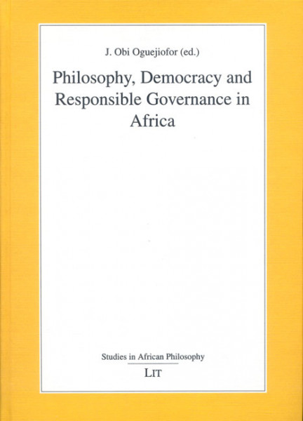 Philosophy, Democracy and Responsible Governance in Africa