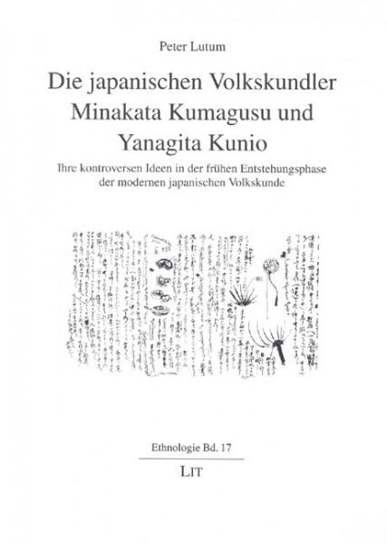 Die japanischen Volkskundler Minakata Kumagusu und Yanagita Kunio