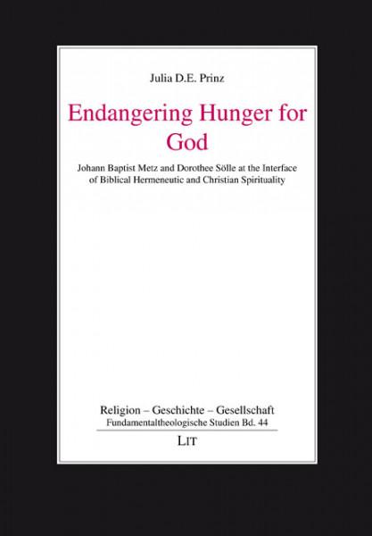 Endangering Hunger for God