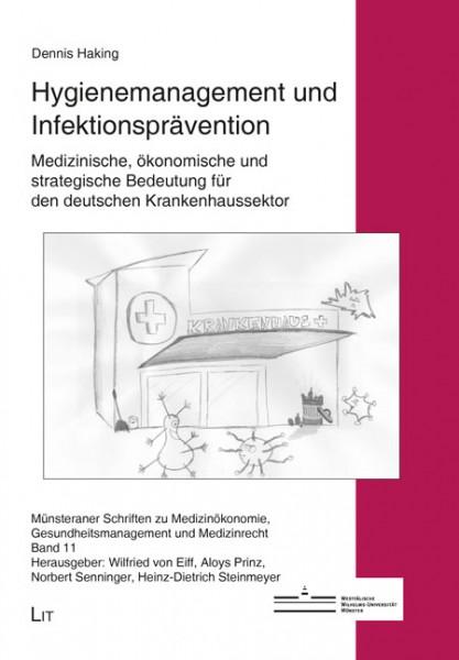 Hygienemanagement und Infektionsprävention