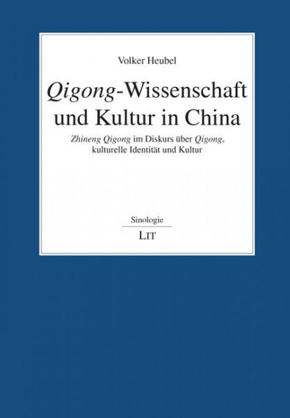 Qigong-Wissenschaft und Kultur in China