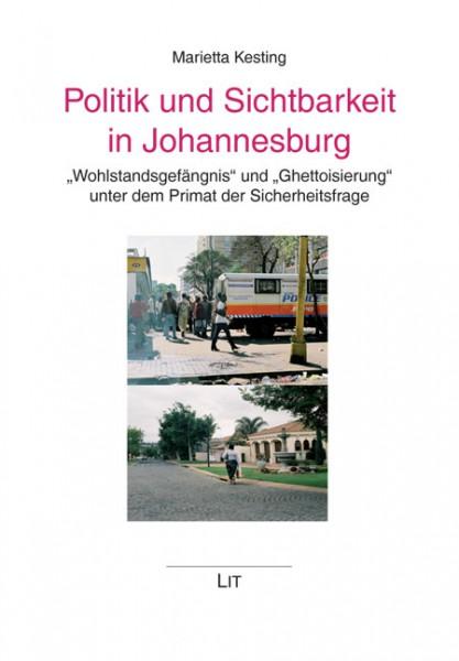 Politik und Sichtbarkeit in Johannesburg