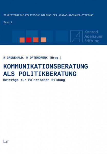 Kommunikationsberatung als Politikberatung