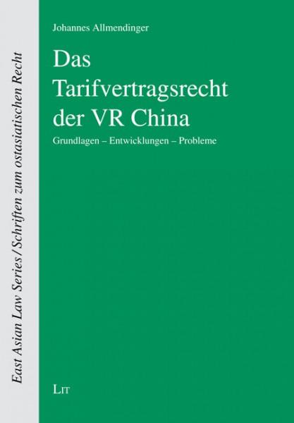 Das Tarifvertragsrecht der VR China