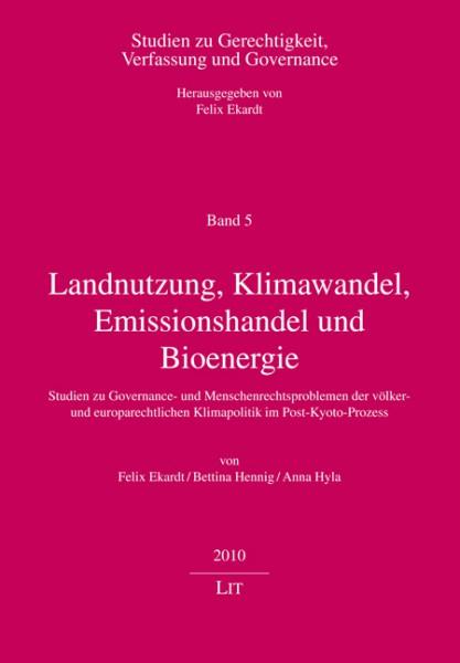 Landnutzung, Klimawandel, Emissionshandel und Bioenergie