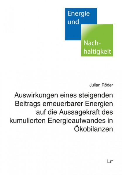 Auswirkungen eines steigenden Beitrags erneuerbarer Energien auf die Aussagekraft des kumulierten Energieaufwandes in Ökobilanzen