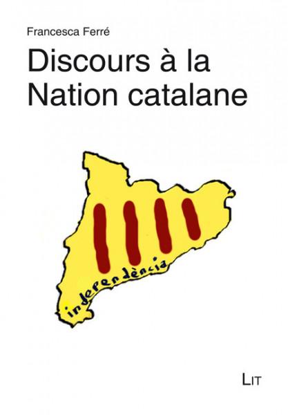 Discours à la Nation catalane
