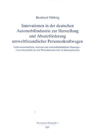 Innovationen in der deutschen Automobilindustrie zur Herstellung und Absatzförderung umweltfreundlicher Personenkraftwagen