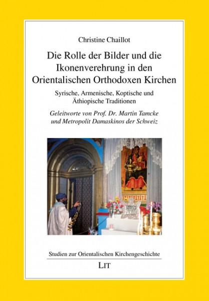 Die Rolle der Bilder und die Ikonenverehrung in den Orientalischen Orthodoxen Kirchen