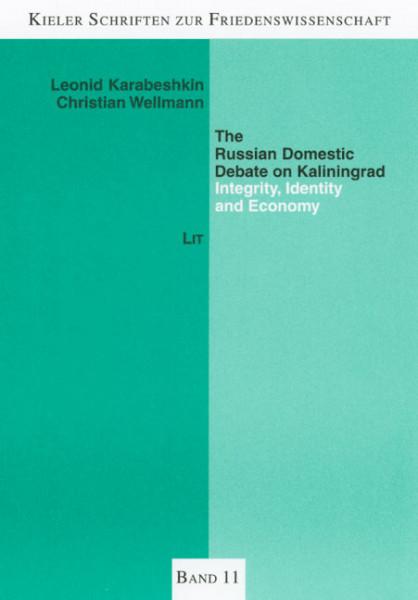 The Russian Domestic Debate on Kaliningrad