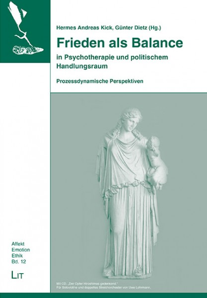 Frieden als Balance in Psychotherapie und politischem Handlungsraum