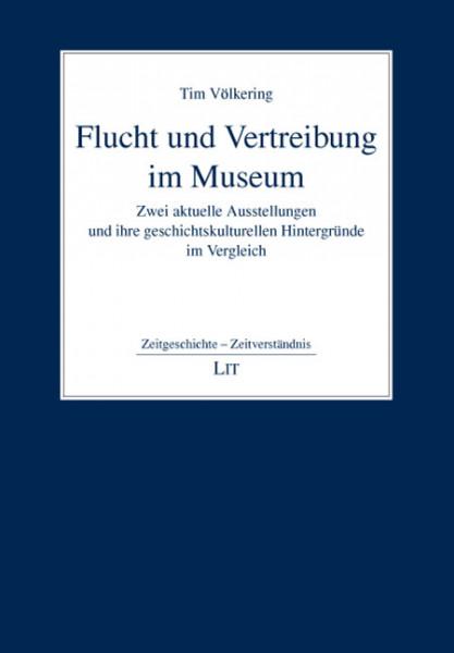 Flucht und Vertreibung im Museum