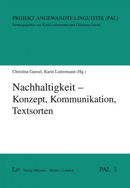 Nachhaltigkeit - Konzept, Kommunikation, Textsorten