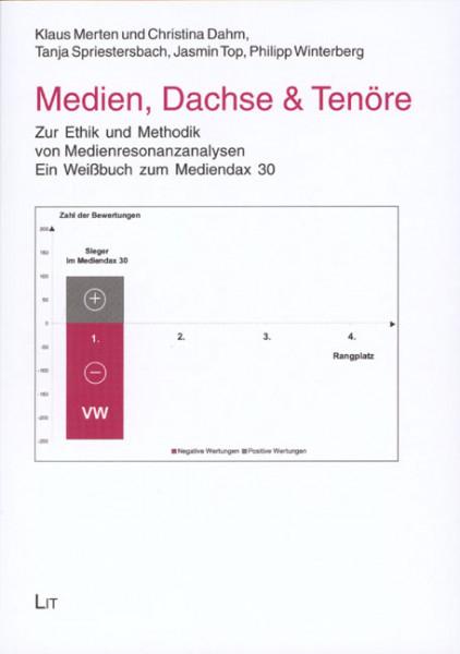 Medien, Dachse & Tenöre