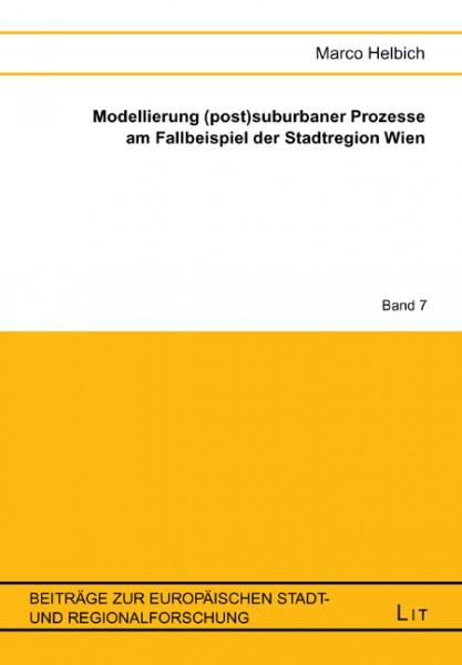 Modellierung (post)suburbaner Prozesse am Fallbeispiel der Stadtregion Wien