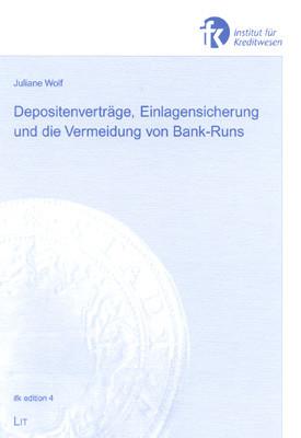 Depositenverträge, Einlagensicherung und die Vermeidung von Bank-Runs
