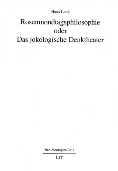 Rosenmondtagsphilosophie oder Das jokologische Denktheater