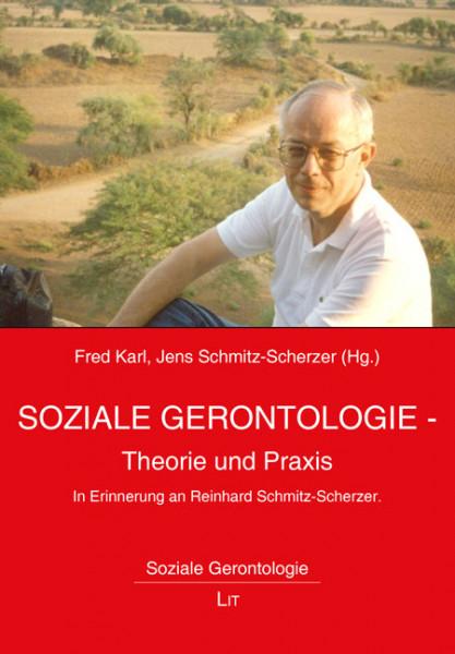 Soziale Gerontologie - Theorie und Praxis