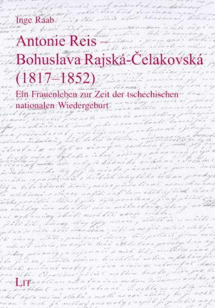 Antonie Reis - Bohuslava Rajská-Celakovská (1817-1852)