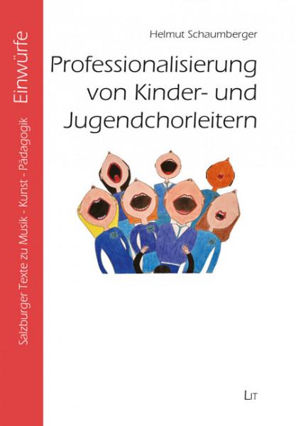 Professionalisierung von Kinder- und Jugendchorleitern