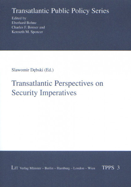 Transatlantic Perspectives on Security Imperatives