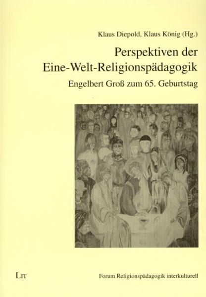 Perspektiven der Eine-Welt-Religionspädagogik