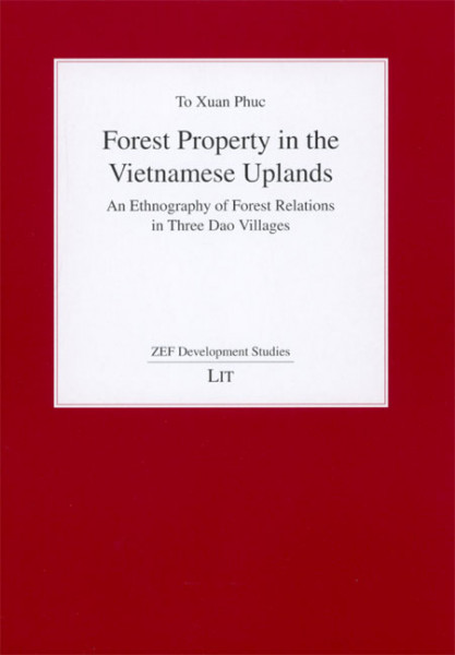 Forest Property in the Vietnamese Uplands
