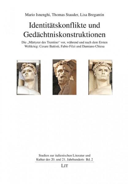 Identitätskonflikte und Gedächtniskonstruktionen