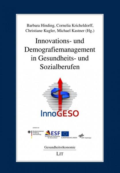 Innovations- und Demografiemanagement in Gesundheits- und Sozialberufen