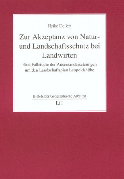Zur Akzeptanz von Natur- und Landschaftsschutz bei Landwirten