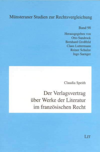 Der Verlagsvertrag über Werke der Literatur im französischen Recht