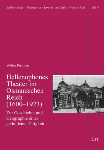 Hellenophones Theater im Osmanischen Reich (1600-1923)